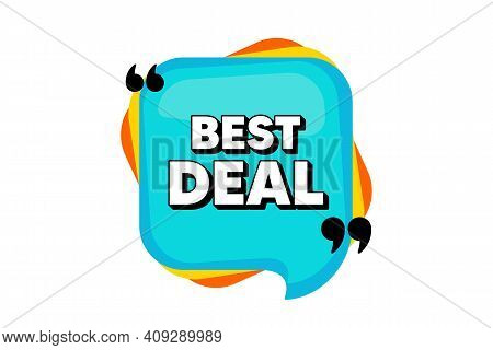 Best Deal. Blue Speech Bubble Banner With Quotes. Special Offer Sale Sign. Advertising Discounts Sym