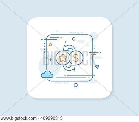 Loyalty Points Line Icon. Abstract Square Vector Button. Bonus Money. Discount Program Symbol. Loyal