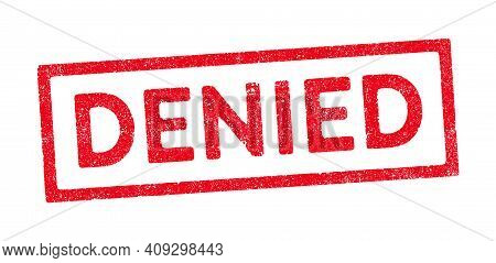 Vector Illustration Of The Word Denied In Red Ink Stamp