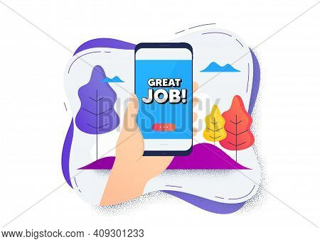 Great Job Symbol. Hand Hold Mobile Phone Icon. Smartphone Message. Recruitment Agency Sign. Hire Emp