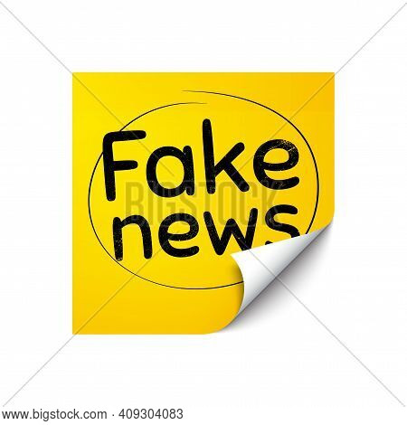Fake News Symbol. Sticker Note With Offer Message. Media Newspaper Sign. Daily Information. Yellow S