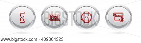 Set Line Old Hourglass, Clock Pm, And Calendar Date Delete. Silver Circle Button. Vector