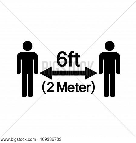 Keep Your Distance 6ft Observe Social Distance Guidance Black Icon, Vector Illustration, Isolate On