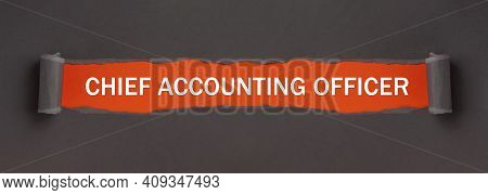 Chief Accounting Officer - Text On Red Background Appears Behind Torn Paper