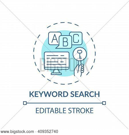 Keyword Search Concept Icon. Online Library Search Types Idea Thin Line Illustration. Ccess To Infor