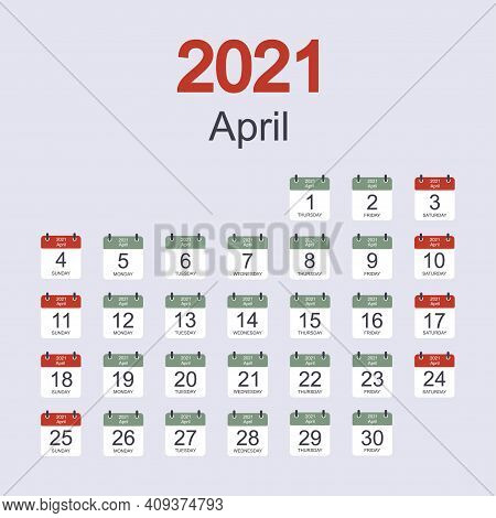 Monthly Calendar Template For April 2021 With Daily Date. Week Starts On Sunday. Flat Style. Vector