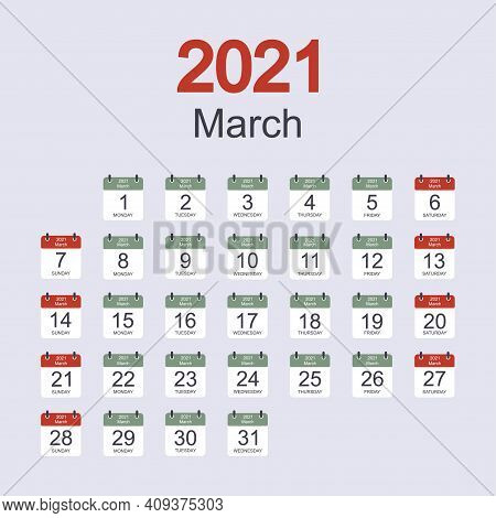 Monthly Calendar Template For March 2021 With Daily Date. Week Starts On Sunday. Flat Style. Vector