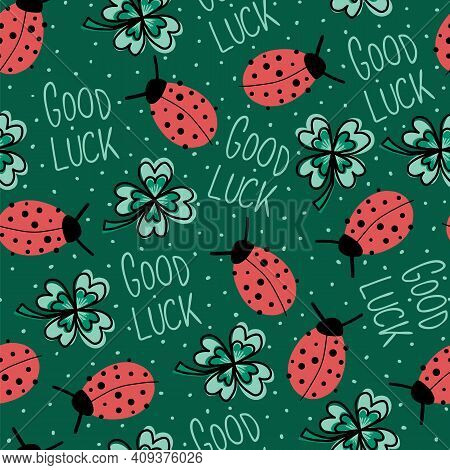 Good Luck Charms Talisman Seamless Vector Background. Ladybug, Four-leaf Clover, Good Luck Lettering