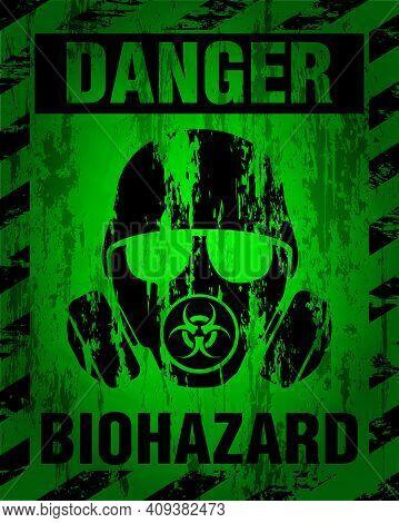 Danger Biohazard Warning Label Sign, Gas Mask Icon. Infected Specimen, Black And Green Danger Symbol