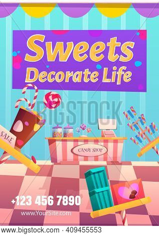 Candy Shop Flyer. Sweets Decorate Life Concept. Vector Poster With Cartoon Illustration Of Sweets St