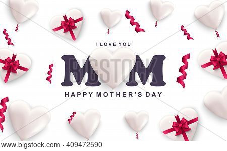 Happy Mothers Day Greeting Card. White Hearts With Red Ribbon Bows And Falling Confetti. Holiday Con
