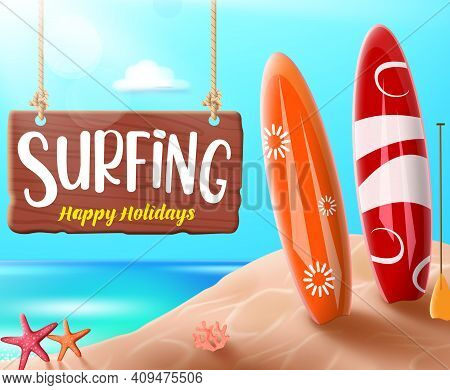 Summer Surfing Vector Banner Design. Surfing Happy Holidays Text For Fun Outdoor Sport Activity With