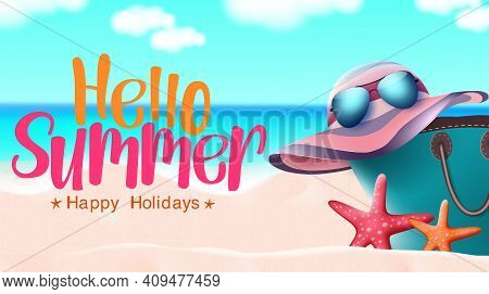 Hello Summer Vector Banner Design. Hello Summer Happy Holidays Text With Hat, Shades, Bag And Starfi