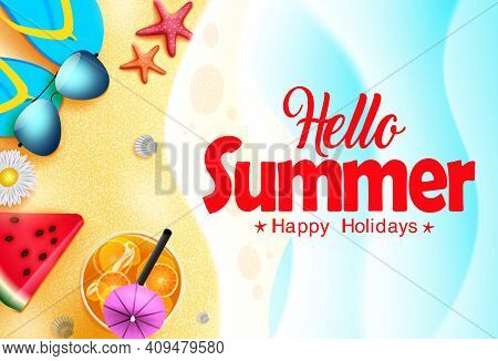 Hello Summer Vector Banner Design. Hello Summer Happy Holidays Text In Sea Background With Beach Ele