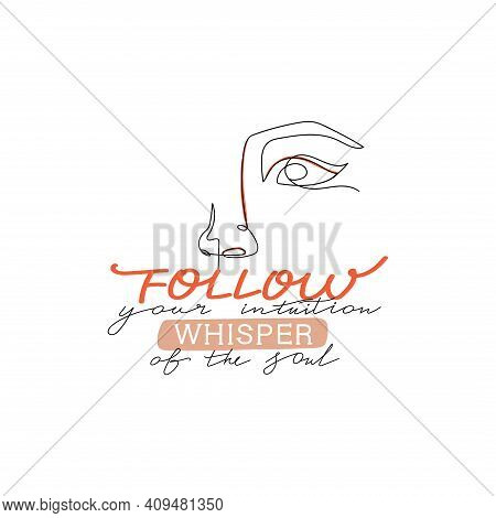 Trendy Abstract One Line Woman Face. Stylish Typography Slogan Design
