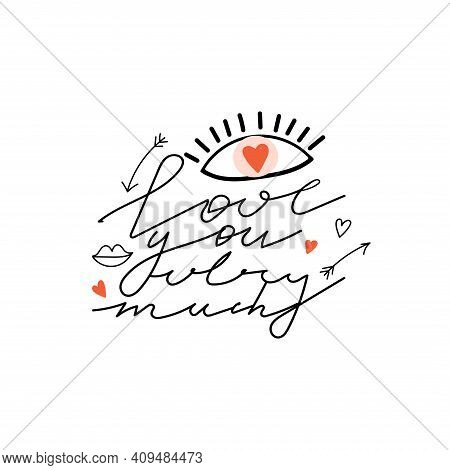 Trendy Eyes In Love With Heart And Lettering. Valentine's Day Greeting Card. Romantic Typography Slo