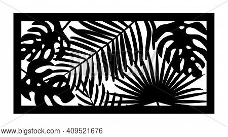 Cnc Pattern With Palm Leaves. Decorative Panel, Screen, Wall. Vector Jungle Leaves, Exotic Monstera