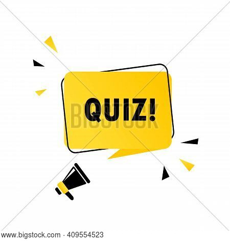 Quiz Symbol. Megaphone With Quiz Speech Bubble Banner. Loudspeaker. Can Be Used For Business, Market