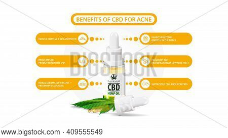 Benefits Of Use Cbd Oil For Acne. White Information Poster Of Medical Uses Of Cbd Oil For Acne With
