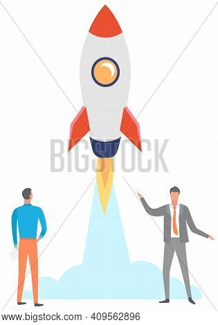 Rocket Ship In Flat Style Flies Up. Happy Men Follow Ship, Wave Hand. Project Start Up And Developme