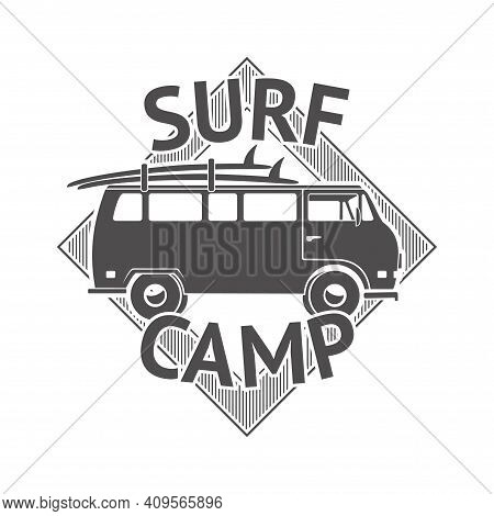 Recreation Surf Camp Badge. Surfing Club, Sport Camping Or Zone Label. Monochrome Isolated Active Li
