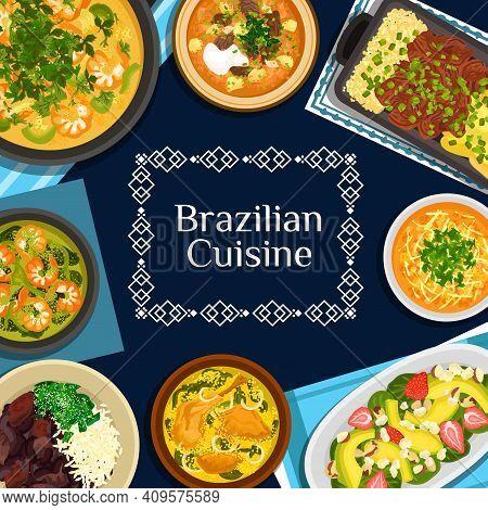 Brazilian Cuisine Vector Meals Corn Chowder, Bean Stew Feijoada, Beef Stew Picadinho De Carne. Seafo