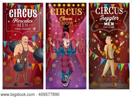 Circus Clown , Juggler And Strongman Vector Characters. Top Tent Cartoon Artists Performing Tricks O