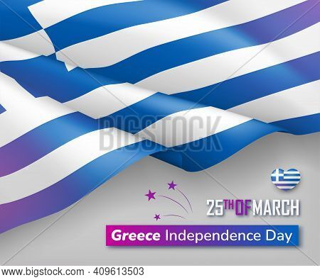 Greece Country Waving Flag Background. 25th Of March National Independence Day Banner, Poster, Card