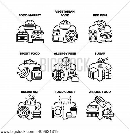 Food Meal Eating Set Icons Vector Illustrations. Food Market And Court, Vegetarian Nutrition And Red