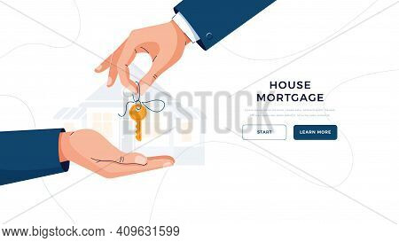 House Mortgage Banner. Male Hand Giving Keys For Property Buying. Deal Sale, Mortgage Loan, Real Est