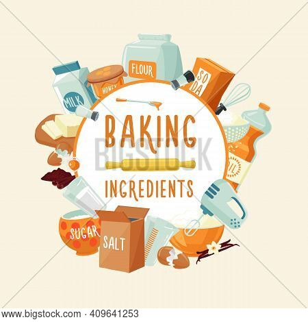 Colorful Baking Ingredients Round Concept With Food Products Spices Seasoning And Kitchen Tools Isol
