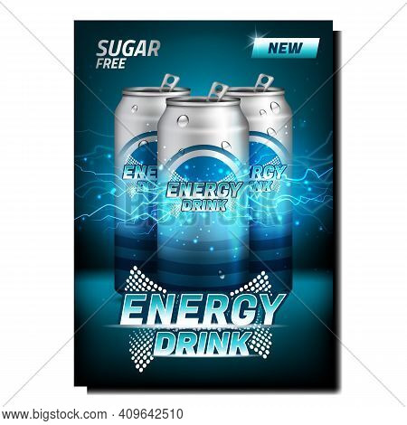 Energy Drink Creative Promotional Poster Vector. Energy Drinks Blank Metallic Bottles And Electrical