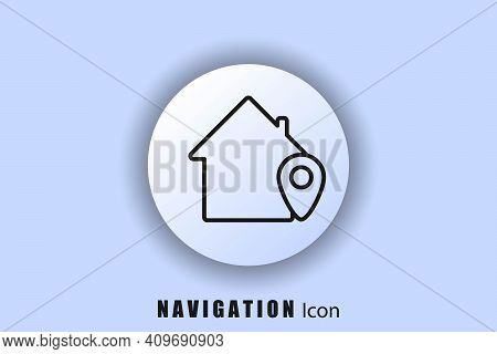 Location Icon, Store Point. Button For Sites. House With Location. Gps Location. User Interface Icon