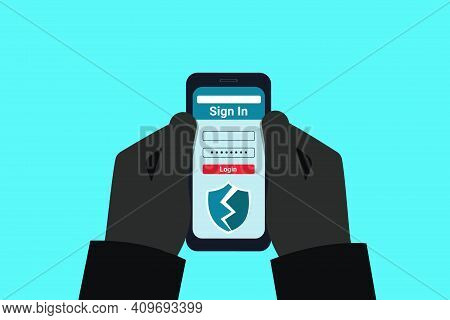 The Fraudster Is Holding A Hacked Mobile Phone In His Hands. A Hacker Breaks Into A Users Account. O