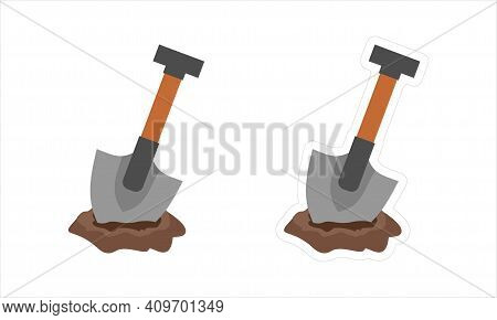 Vector Sticker With A White Border Of A Shovel Stuck In The Ground. Digging Tool Cartoon Clipart Iso