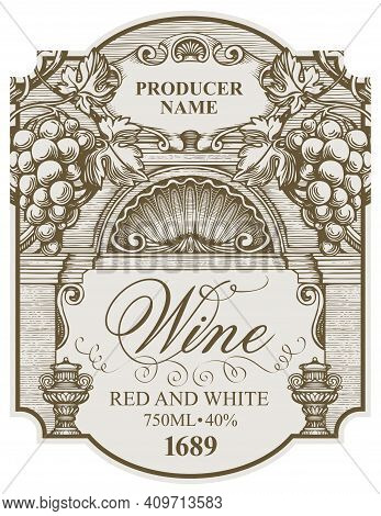 Vector Wine Label With Bunches Of Grapes, A Seashell And Inscriptions In A Figured Frame. Hand-drawn