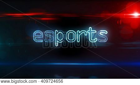 Esports, Cyber Gaming And Digital Sport Abstract Text. Futuristic Concept 3d Rendering Illustration.