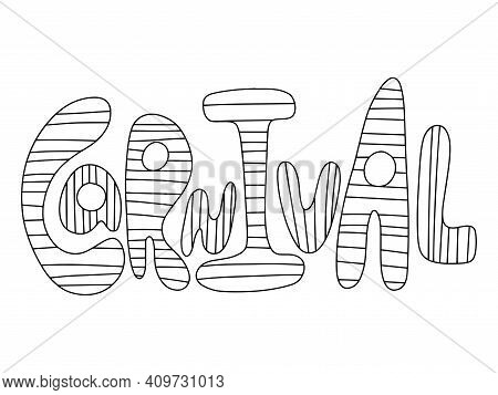 Carnival Word Coloring Page For Kids And Adults Vector. Happy Carnival Striped Hand Drawn Word Horiz