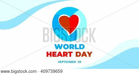 Word Heart Day. Vector Heart Concept Design. For Banner, Flyer, Poster And Social Medial And Hospita