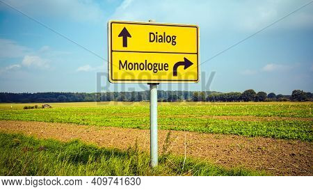 Street Sign The Direction Way To Dialog Versus Monologue