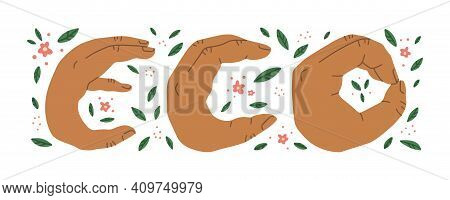 Eco Inscription With Green Leaves And Pink Flowers, Where The Letters Are Shown By Hands. Eco Letter