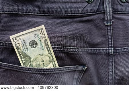 Money In The Jeans Pocket, Dollar In Pocket