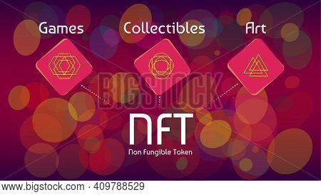 Nft Non Fungible Tokens Infographics On Colorful Abstract Background. Pay For Unique Collectibles In