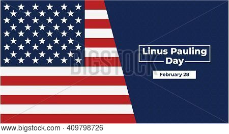 Linus Pauling Day Background Design Template With Text.