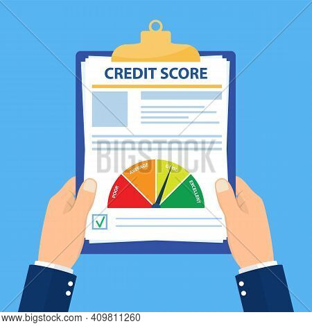 Credit Score, Gauge. Holding The Clipboard In The Hands Of A Man With A Personal Credit Information.