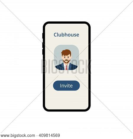 Clubhouse App On Smartphone Screen. Invite To Clubhouse. Button Of Send Invitation. Mobile Phone Scr