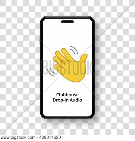 Clubhouse Invite App On Smartphone Screen. Yellow Waving Hand Gesture Icon. Mobile Phone On Transpar