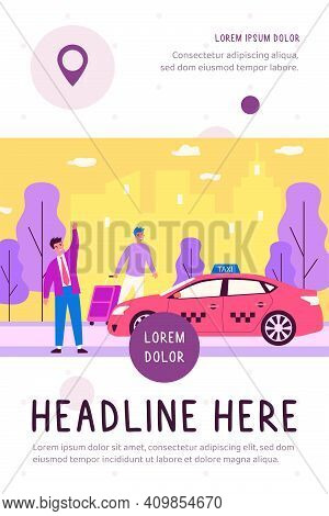 Happy Businessman Taking Taxy. Luggage, Cab, Transport To Airport Flat Vector Illustration. City Tra