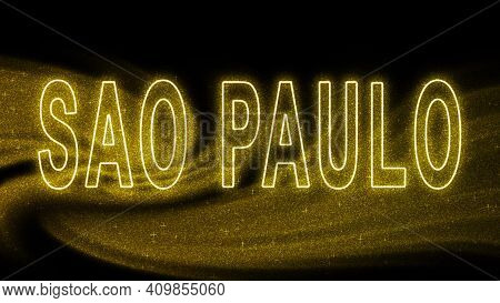 Sao Paulo Gold Glitter Lettering, Sao Paulo Tourism And Travel, Creative Typography Text Banner, On