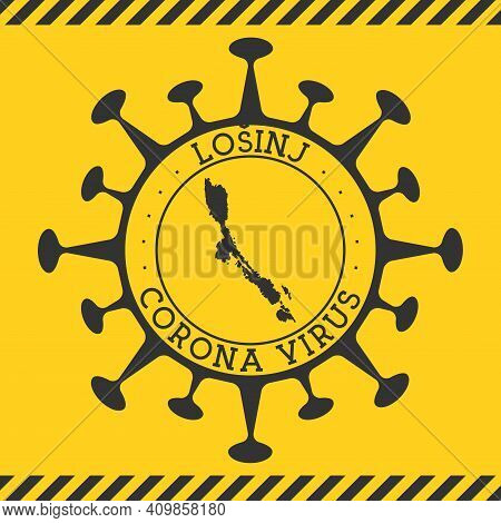 Corona Virus In Losinj Sign. Round Badge With Shape Of Virus And Losinj Map. Yellow Island Epidemy L